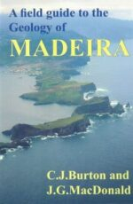 A Field Guid to the Geology of Madeira